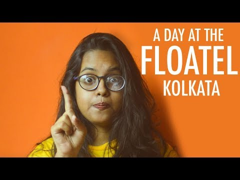A day at the Floatel, Kolkata