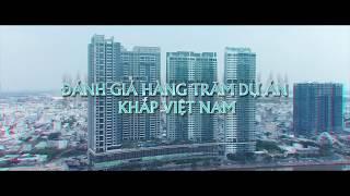 [Trailer] ĐÁNH GIÁ DỰ ÁN | Batdongsan.com.vn