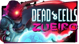 Dead Cells - Gameplay Zoeiro - Game Over