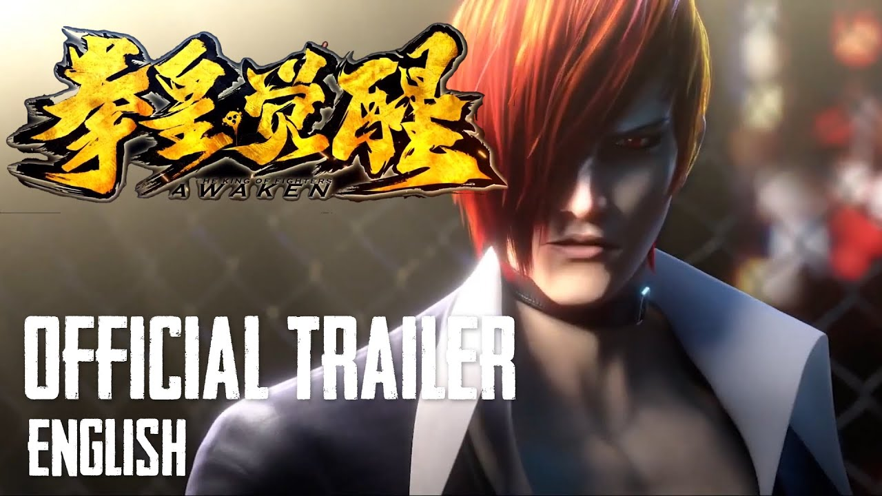 The King of Fighters: Awaken (2022) - Official CG Movie Trailer (English)
