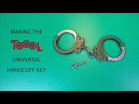 Making the Ultimate Handcuff Key