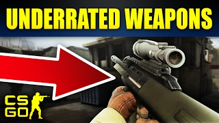 Top 7 Most Underrated Weapons In CS:GO