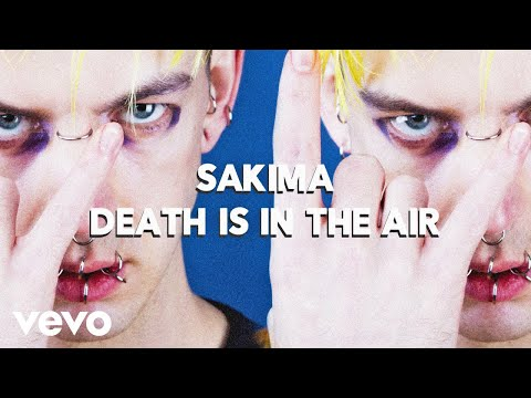 SAKIMA - Death Is in the Air (Audio)