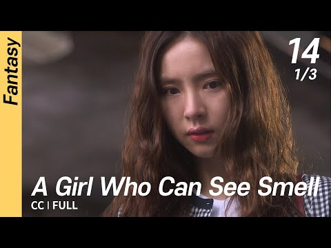 [CC/FULL] A Girl Who Can See Smell EP14 (1/3) | 냄새를보는소녀