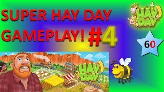 HAY DAY - GAMEPLAY #4 (My planned video didn't save).