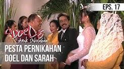 SI DOEL ANAK SEKOLAHAN - Pesta Pernikahan Doel Dan Sarah