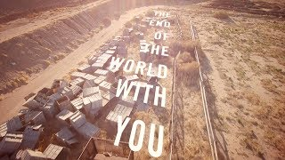"Calexico - ""End Of The World With You"" [Official Lyric Video]"