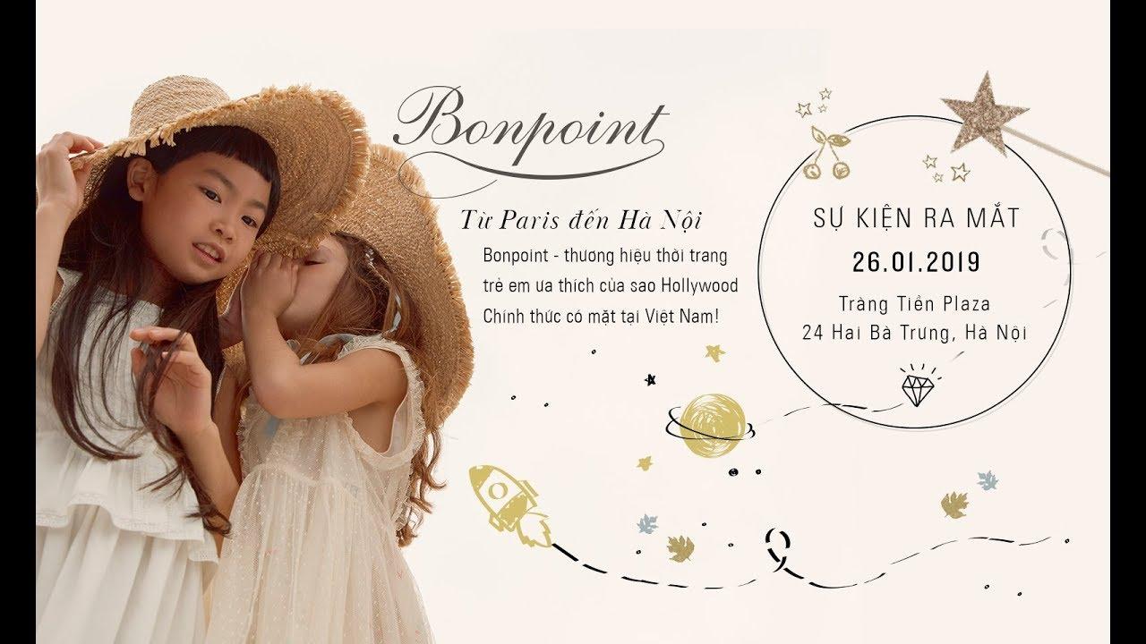 BONPOINT, Thương hiệu thời trang trẻ em yêu thích của sao Hollywood ưa thích đã đến Việt Nam
