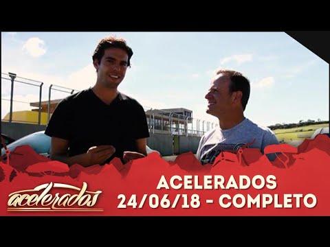 Acelerados (24/06/18) | Completo
