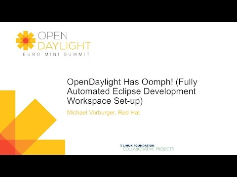 OpenDaylight Has Oomph! (Fully Automated Eclipse Development Workspace Set-up)