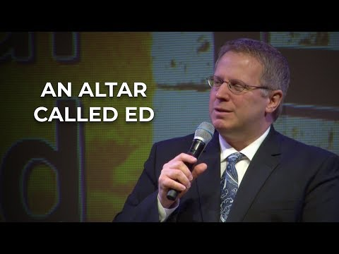 An Altar Called Ed – Pastor Raymond Woodward