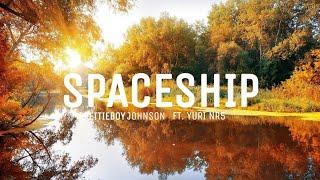 prettieboy johnson - spaceship ft. Yuri NR5 (Lyric Video)