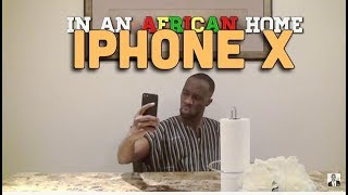 Download Clifford Owusu Comedy - In An African Home: iPhone X (Clifford Owusu)
