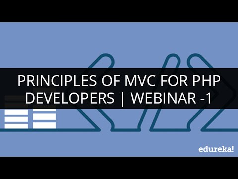 Principles Of MVC For PHP Developers | Webinar -1