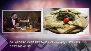 GALAPORTO CAFE RESTAURANT - İSTANBUL KARAKÖY RESTAURANT