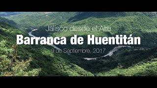 Barranca de Huentitán: Jalisco desde el Aire