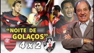 Em noite de GOLAÇOS, Flamengo VENCEU o Vasco por 4 x 2 em 2013 # Gols Na voz de José Carlos Araújo