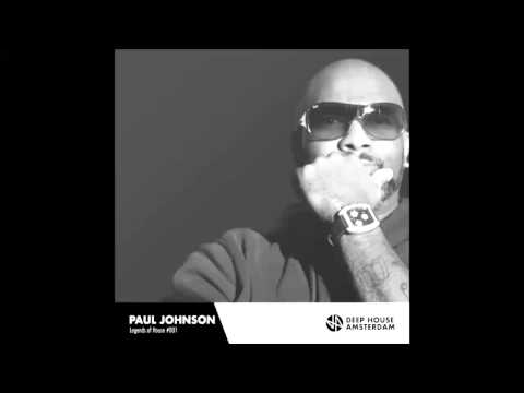Paul Johnson - Legends of House Podcast #001 Deep House Amsterdam