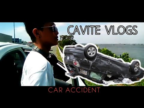 VLOGS #8 - CAR ACCIDENT AT CAVITE | cavitex
