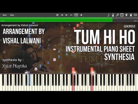 Tum Hi Ho Aashiqui 2 Instrumental Piano Sheets [synthesia] (Arrangement By Vishal Lalwani)