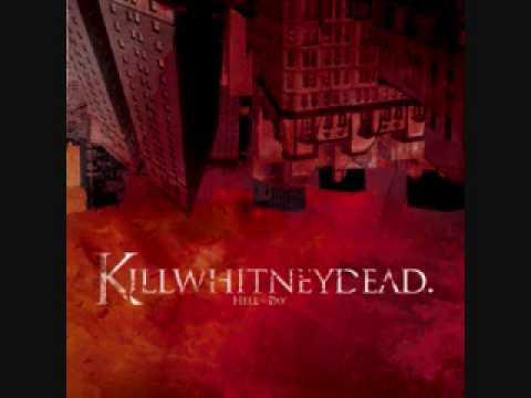Killwhitneydead - No Sense Doing It If You Don't Look Good