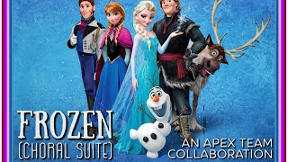 Frozen (Choral Suite) SATB Cover by APEX Team