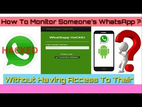 Monitor Anyone's Whats App, Without having access to their phone (Trick  2017)