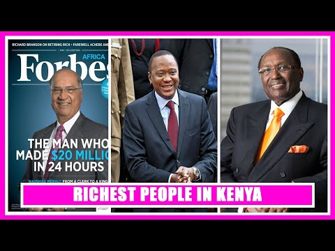 Top 10 Richest People In KENYA 2020 and their current net wo