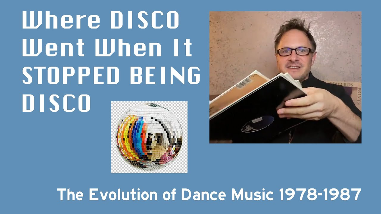 Evolution of Dance Music 1978-1987