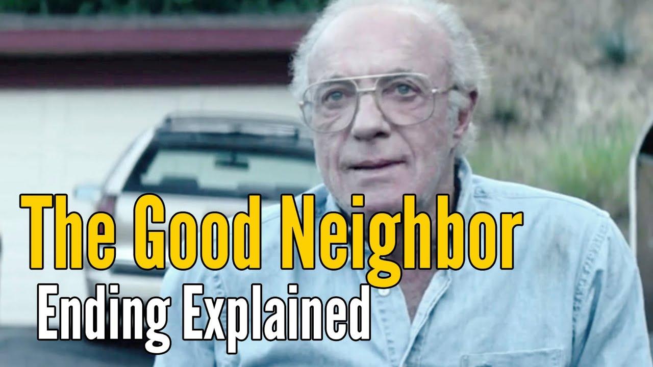 Download The Good Neighbor Ending Explained (Spoiler Alert!)