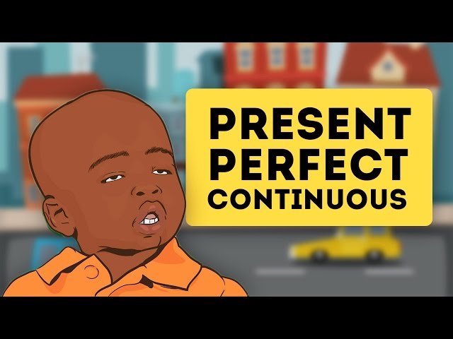 Present Perfect Continuous (Английские времена)