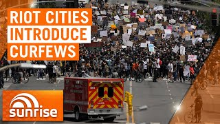 Curfews for U.S. cities hit by violent riots | 7NEWS