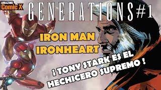 Pre Legacy - GENERATIONS - IRON MAN y IRONHEART - Tony Stark el Nuevo Hechicero Supremo