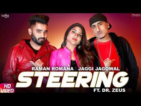 Steering | Dr. Zeus | Jaggi Jagowal | Raman Romana | New Punjabi Songs 2019 | Saga Star