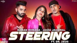 Steering Dr Zeus Jaggi Jagowal Raman Romana New Punjabi Songs 2019 Saga Star