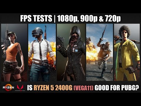 Is Ryzen 5 2400G good for PUBG? | FPS Tests and Gameplays | Stock vs Overclock | 1080p, 900p & 720p