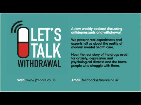 Episode 30 Holly Higgins talks about her own experiences with psychiatric drugs and withdrawal...