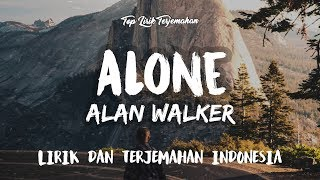 Download Alone - Alan Walker ( Lirik Terjemahan Indonesia ) 🎤