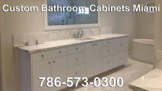 Custom Bathroom Cabinets Miami