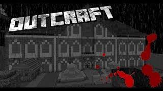 Outcraft part 1