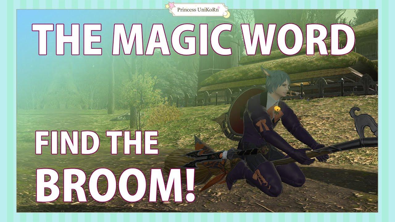 FFXIV Heavenward Quest - The Magic Word - Where is the broom