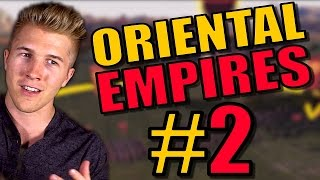 TOTAL WAR + CIVILIZATION 5 STRATEGY GAME?! | Oriental Empires PC Gameplay - Shang - Part 2
