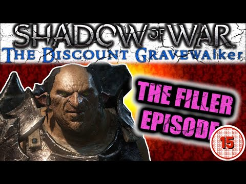 Shadow Of War: The Discount Ranger | I THINK THIS LINE'S MOSTLY FILLER