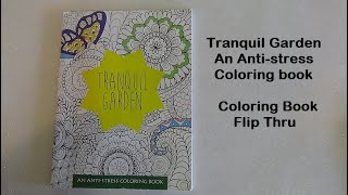 Tranquil Garden An Anti stress Coloring Book, Coloring book Flip Thru