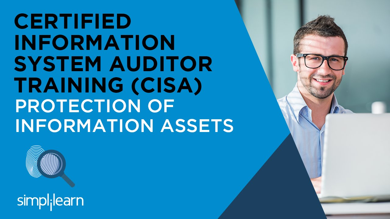 Download Protection Of Information Assets | CISA Training Videos
