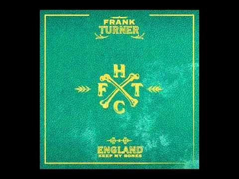 Frank Turner - I Am Disappeared