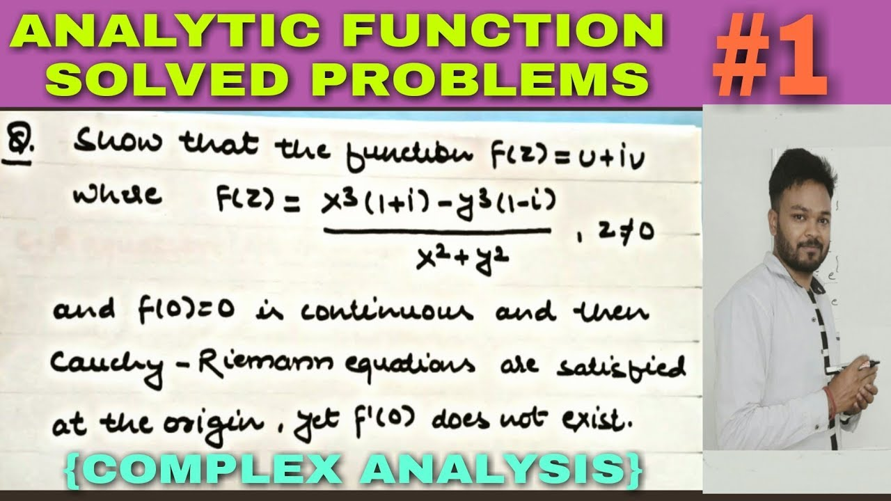 Repeat ANALYTIC FUNCTION SOLVED PROBLEMS - 1 by Mathematics