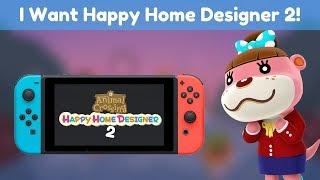 I Want Animal Crossing Happy Home Designer 2