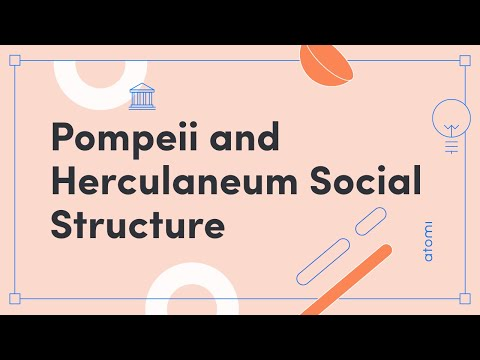 HSC Ancient History - Pompeii & Herculaneum Social Structure