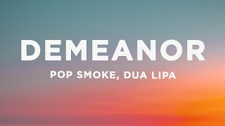 Pop Smoke - Demeanor (Lyrics) ft. Dua Lipa